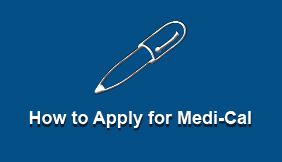 How to Apply for Medi Cal