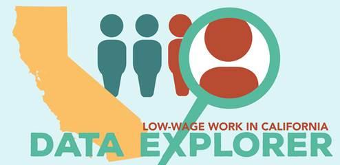 Low-Wage Work in California Data Explorer